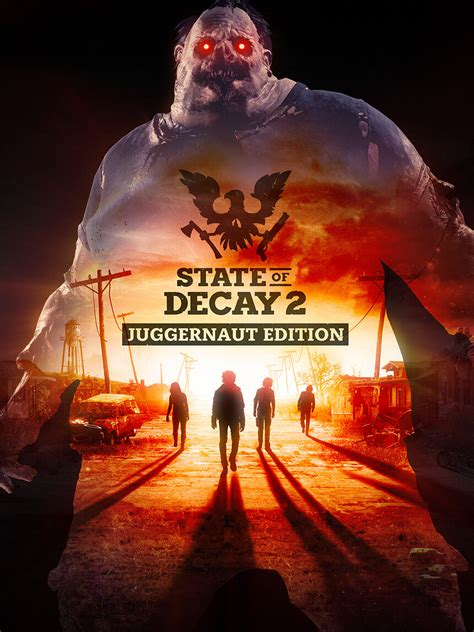 State of Decay 2 - State of Decay 2: Juggernaut Edition