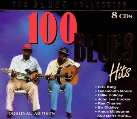 Blues Collection: 100 Blues Hits - Various Artists | Songs