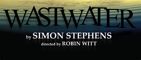 Wastwater - Theatre reviews