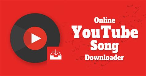 YouTube Song Downloader Online | The Ultimate Guide 2018